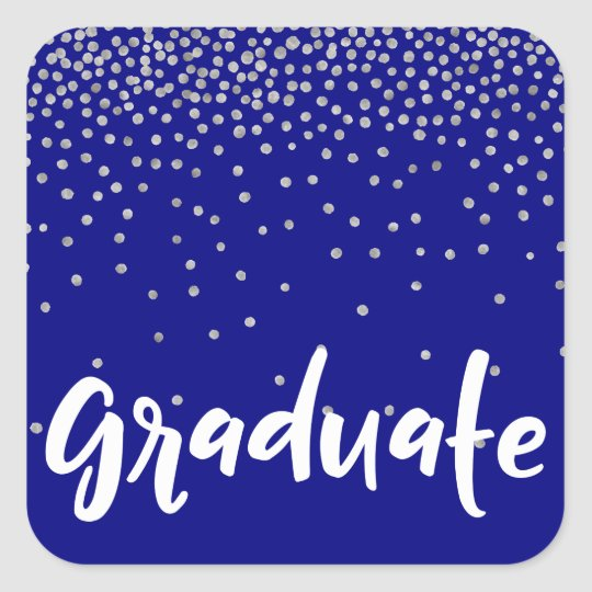 "Silver Confetti Over Navy Modern ""Graduation"" Type Square Sticker"