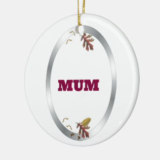 Silver Frame  Decorative Mum Christmas Ornament
