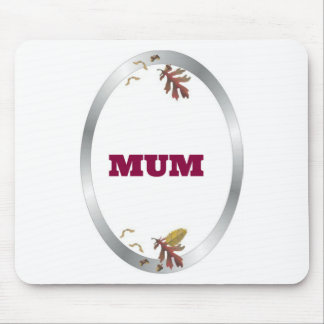 Silver Frame  Decorative Mum Mouse Pad