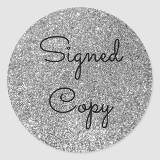Silver Glitter Signed Copy Classic Round Sticker