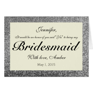 Silver Glitter Will You Be My Bridesmaid Invite