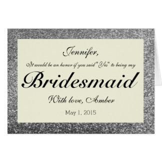Silver Glitter Will You Be My Bridesmaid Invite Card