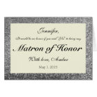 Silver Glitter Will You Be My Matron of Honour Card