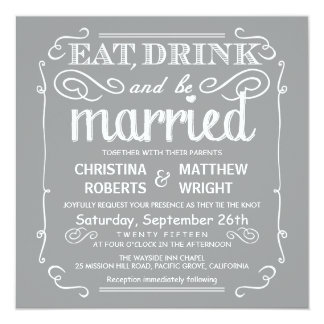 Silver Gray Eat Drink be Married Wedding Invites