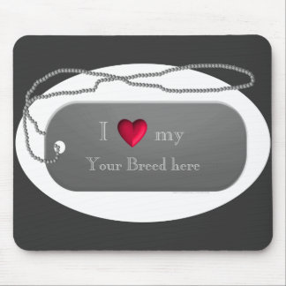 Silver I Love my Dog Dogtag Style template Mouse Mat