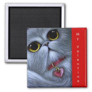 SILVER PERSIAN CAT - MY VALENTINE Magnet