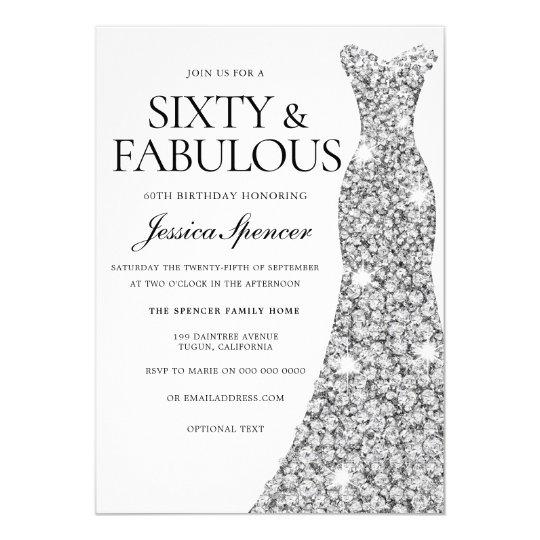 silver sparkle dress 60 fabulous 60th birthday invitation zazzle