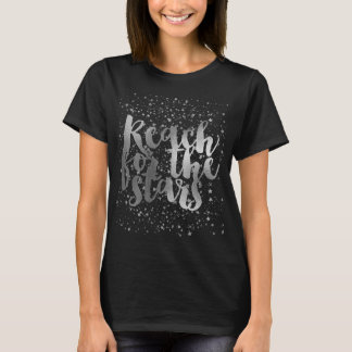 Silver Stars Inspirational Quote T-Shirt