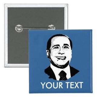 Silvio Berlusconi 15 Cm Square Badge