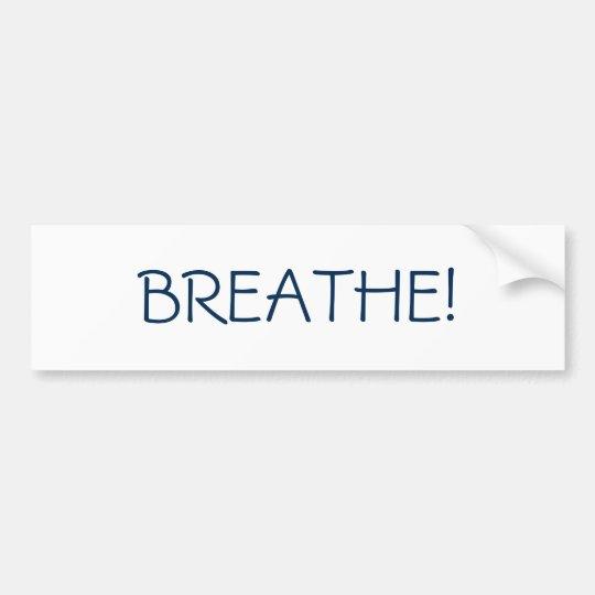 "Simple ""Breathe"" bumper sticker"