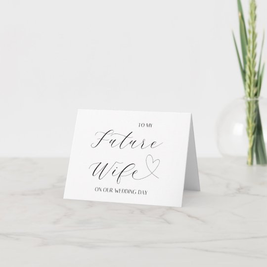 Simple Bride Gift From Groom To My Future Wife Card
