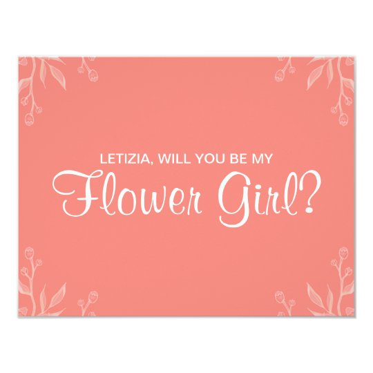"""Simple Coral """"will you be my flower girl"""""""