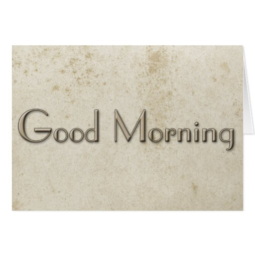Simple Good morning Vintage Stained Paper Greeting Cards
