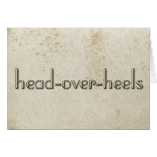 Simple Head Over Heels Vintage Stained Paper Note Card