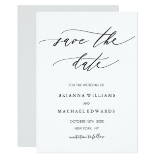 Simple Modern Calligraphy Wedding Save the Date Card