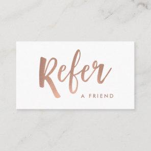 Simple Modern Handwritten Script White | Rose Gold Referral Card