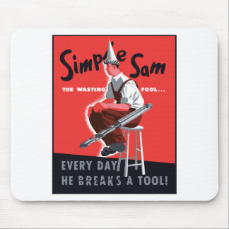 Simple Sam The Wasting Fool -- WW2 Mouse Pad
