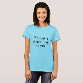 Simple shirt. T-Shirt