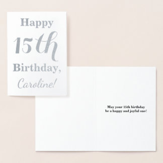 Simple Silver Foil 15th Birthday + Custom Name Foil Card