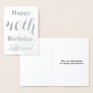 Simple Silver Foil 40th Birthday + Custom Name Foil Card