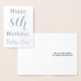 Simple Silver Foil 8th Birthday + Custom Name Foil Card