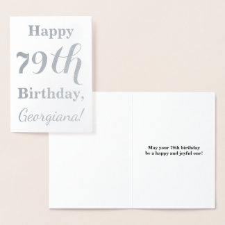 "Simple Silver Foil ""HAPPY 79th BIRTHDAY"" + Name Foil Card"