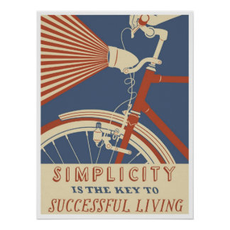 Simplicity is the Key to successful Living, Poster