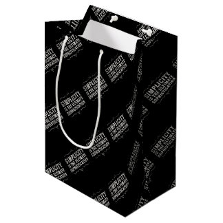 Simplicity Is The Ultimate Sophistication Medium Gift Bag