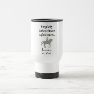 Simplicity Quote With Dressage Horse Travel Mug