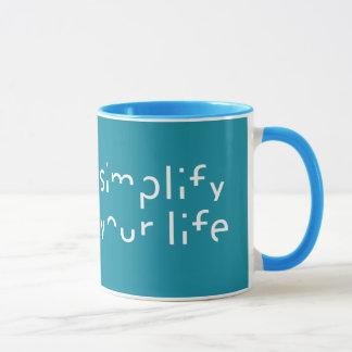 """Simplify Your Life"" custom color mugs"