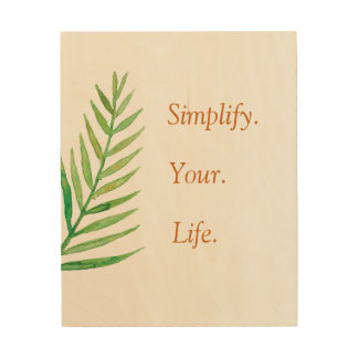 Simplify your life inspirational three words quote wood wall decor