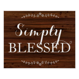 Simply blessed rustic chic wood shabby quote poster