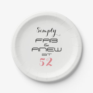 Simply FAB & ANEW at 52 - Paper Plate