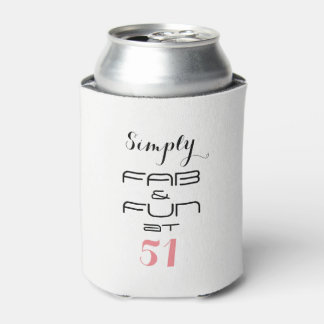 Simply FAB & FUN at 51 - Can Cooler