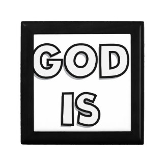 Simply put - GOD IS - if you believe you know Small Square Gift Box