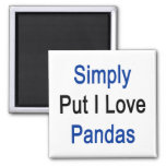 Simply Put I Love Pandas