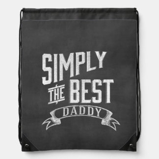 Simply the Best Daddy Chalkboard Art Backpacks