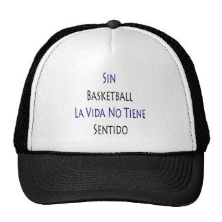 Sin Basketball La Vida No Tiene Sentido Mesh Hat