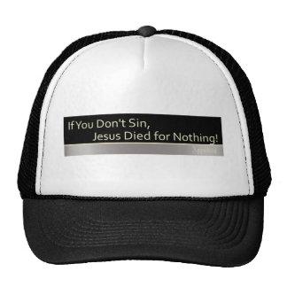 Sin is Good Trucker Hat