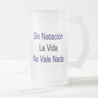 Sin Natacion La Vida No Vale Nada Coffee Mug