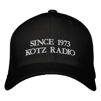 SINCE 1973KOTZ RADIO EMBROIDERED HAT