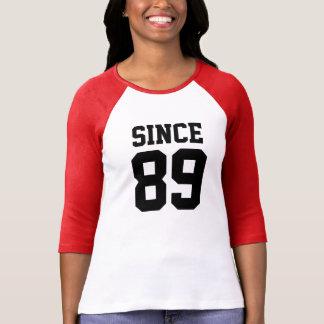 Since 1989 shirt