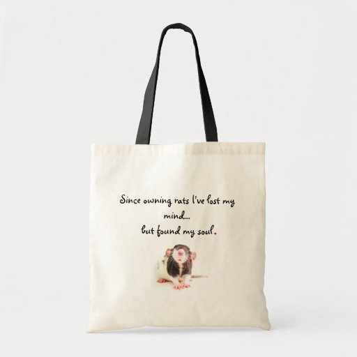 Since Owning Rats... Canvas Bags