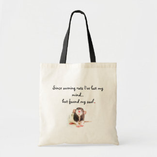 Since Owning Rats... Budget Tote Bag