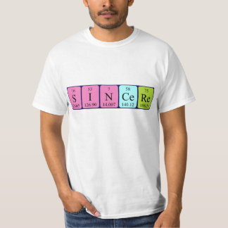 Sincere periodic table name shirt