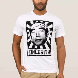 SINCERITY T-Shirt