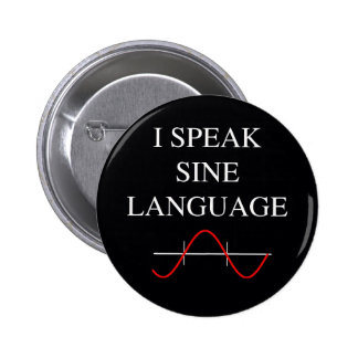 Sine Language 6 Cm Round Badge