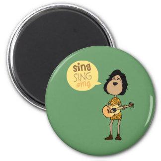 Sing 6 Cm Round Magnet