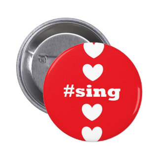 SING HEARTS Red and White Round Button
