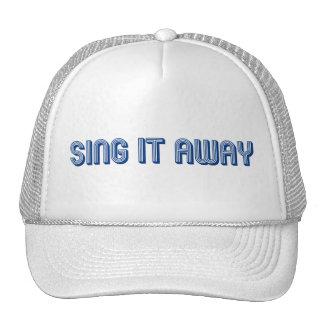 Sing It Away Cap